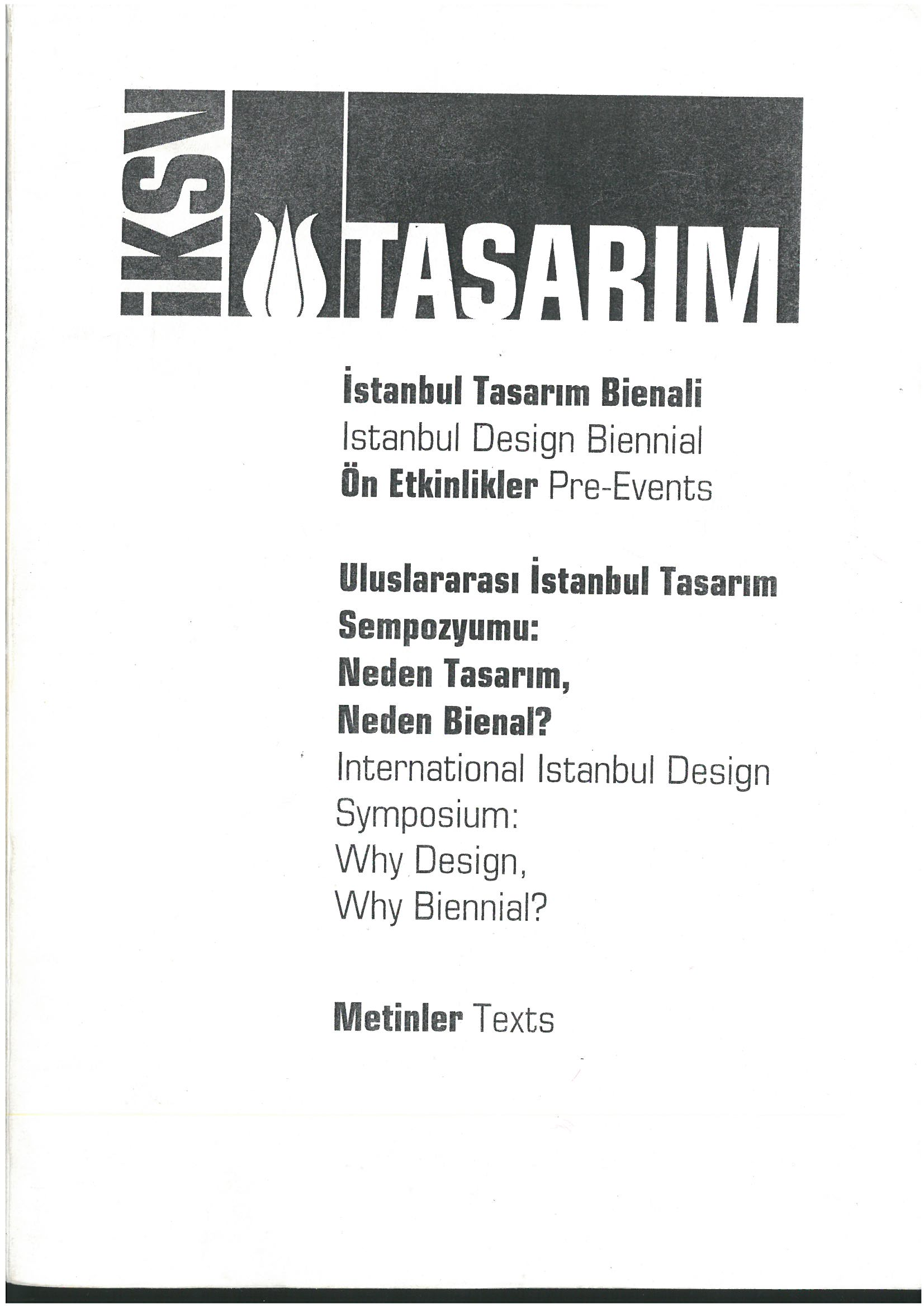 IKSV International Istanbul Design Symposium: Why Design? Why Biennial?