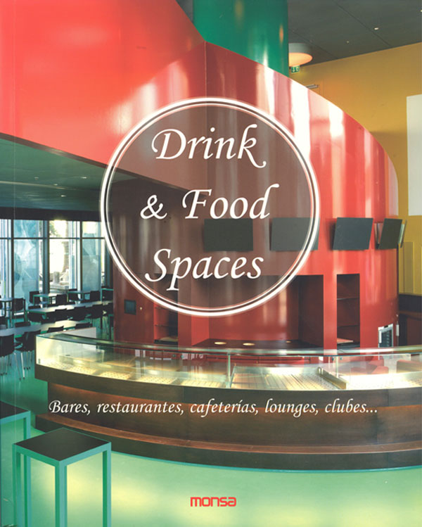 Drink & Food Spaces by monsa