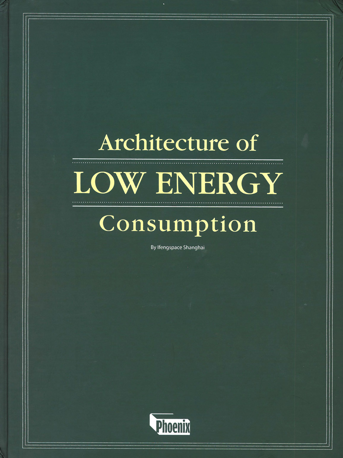 Low Energy Consumption by Phoenix