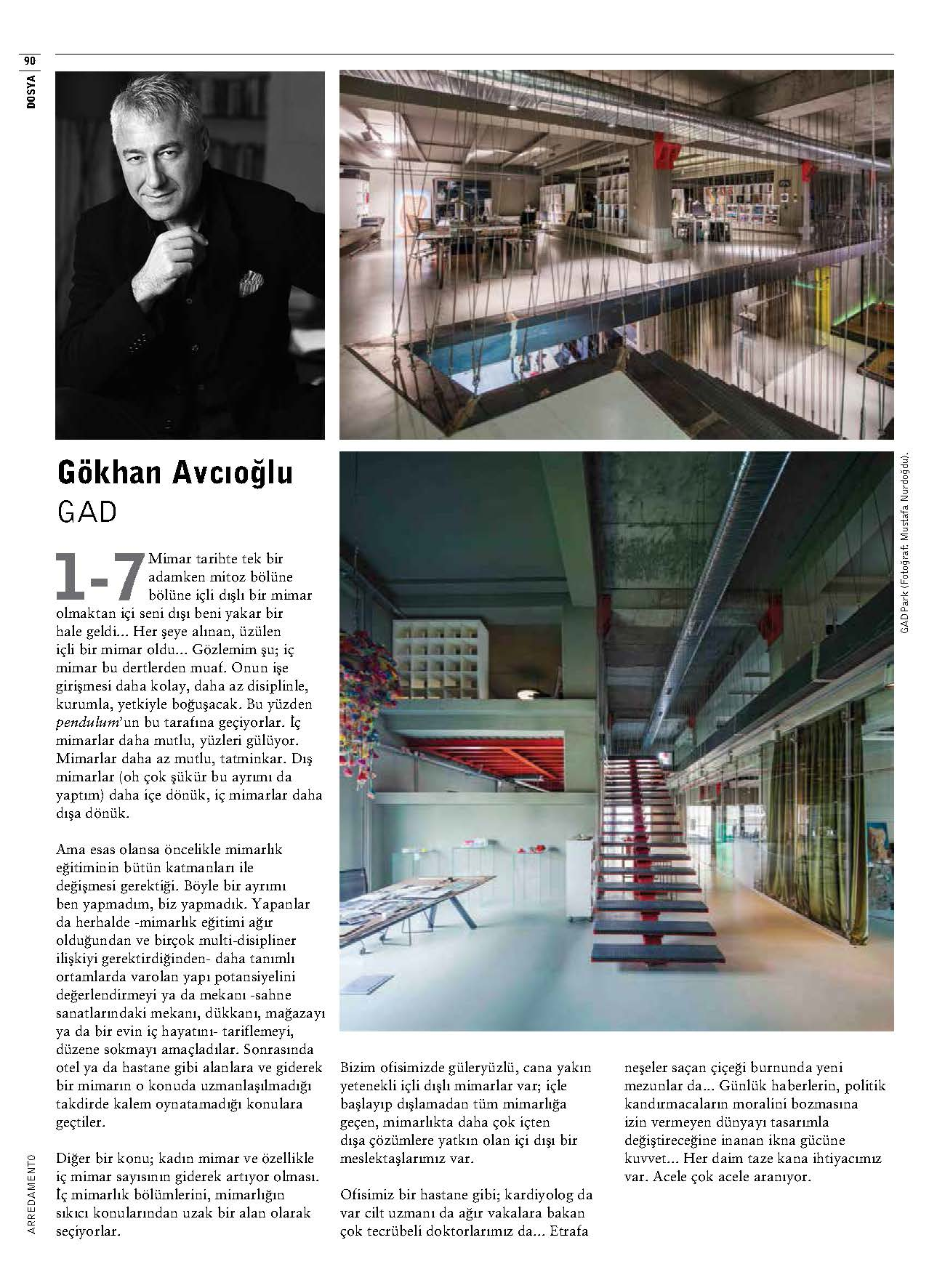 Gad gokhan avcioglu has been featured by arredamento for Magazine arredamento