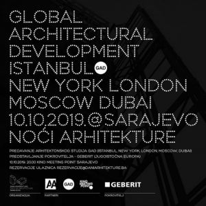 Global Architectural Development Sarajevo Noci Architecture