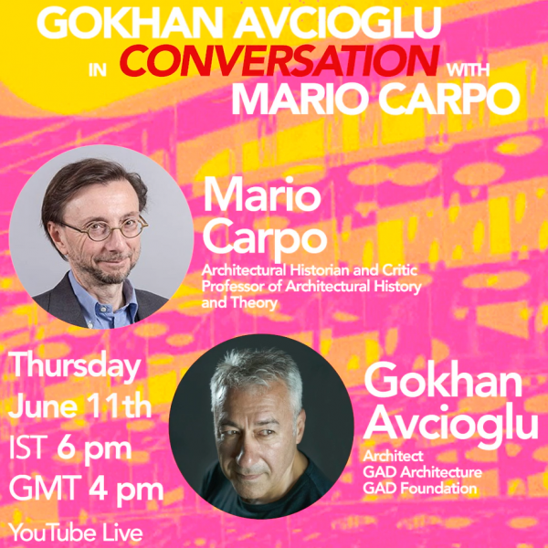 Gokhan Avcioglu's online discussion with Mario Carpo