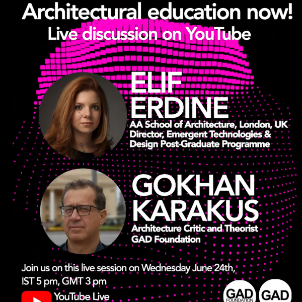 Gokhan Karakus' online discussion with Elif Erdine in the series Architectural  Education Now!